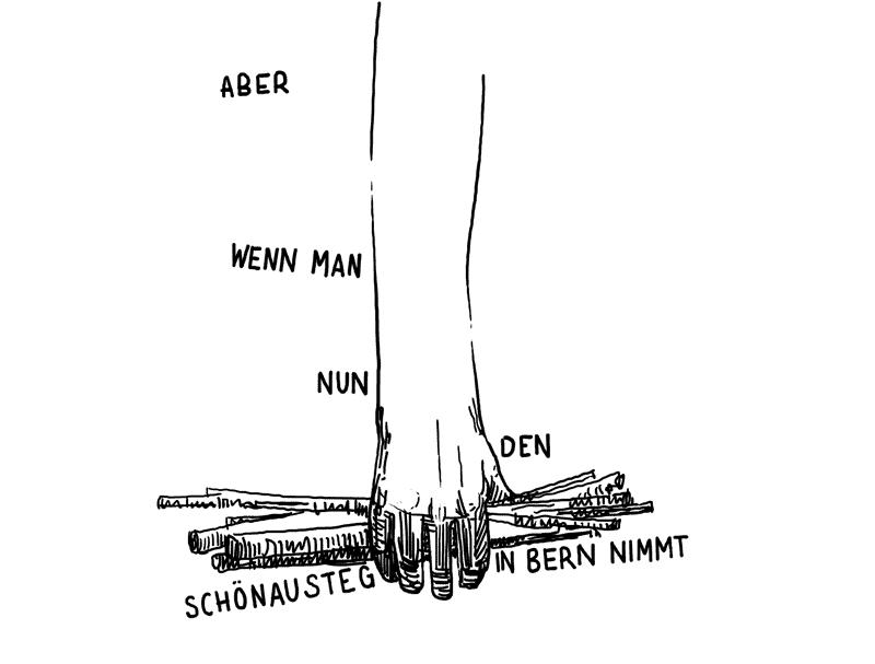 Hand hält Treibholz (ABER WENN MAN NUN DEN SCHÖNAUSTEG IN BERN NIMMT)